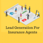 Simplifying Lead Generation for Insurance Agents